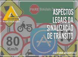 ASPECTOS LEGAIS DA SINALIZAÇÃO DE TRÂNSITO