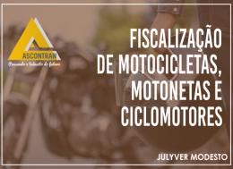 FISCALIZAÇÃO DE MOTOS, MOTOCICLETAS, MOTONETAS E CICLOMOTORES