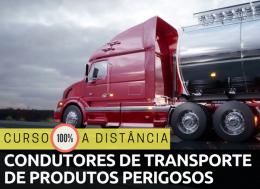 CONDUTORES DE VEÍCULOS DE TRANSPORTE DE PRODUTOS PERIGOSOS