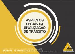 ASPECTOS LEGAIS DA SINALIZAÇÃO DE TRÂNSITO - FAÇA SUA RESERVA!